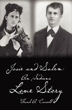 Josie and Salem: an Indiana Love Story by Frank Cassell (2011, Paperback)