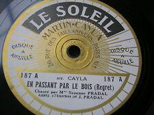78 rpm- Suzanne PRADAL -Martin CAYLA- En passant par le bois - Le SOLEIL 187