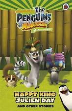 Penguins of Madagascar: Happy King Julien Day and other Stories Chapter Book, La