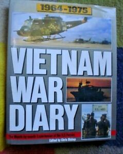 BOOK  VIETNAM WAR DIARY 1964 - 1975 VERY GOOD BOOK 256 PAGES FULLY ILLUSTRATED