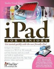 iPad for Seniors: Get Started Quickly with the User Friendly iPad (Com-ExLibrary