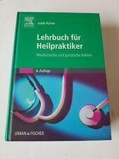 Lehrbuch für Heilpraktiker - Medizinische und juristische Fakten 6.Auflage 2007