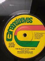 "Reggae Regular-The Black Star Liner 7"" Vinyl Single 1978 UK COPY"
