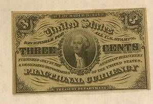 3 rd issue   3c George Washington fractional currency, AU / uncirculated