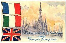 CPA Italie Lombardie Milan Souhaite la Bienvenue aux Troupes Françaises