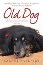Old Dog by Barney Bardsley (Paperback, 2013)