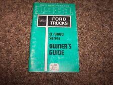 1981 Ford CL-9000 Owner Owner's User Guide Operator Manual 8.3L Cummins V8