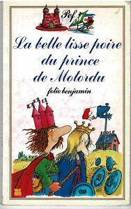 PEF * La belle lisse poire du prince de Motordu * folio benjamin * Humour