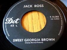 "JACK ROSS - SWEET GEORGIA BROWN / HAPPY JOSE  7"" VINYL"
