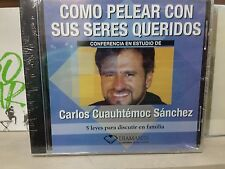 CONFERENCIA  COMO PELEAR CON SUS SERES QUERIDOS CARLOS CUATEMOC SANCHEZ
