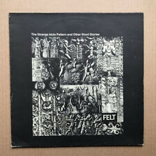 FELT THE STRANGE IDOLS PATTERN AND OTHER SHORT STORIES LP 1984 - Nice clean copy