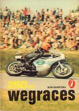 GROTE ALKEN 666 - 250 cc WEGRACES  - Wim Ramkema