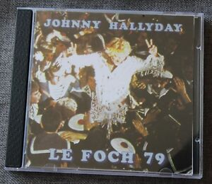 Johnny Hallyday, Foch 1979, rare CD