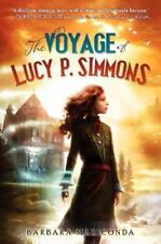 The Voyage of Lucy P. Simmons - Barbara Mariconda - HB/DJ First Edition - NEW