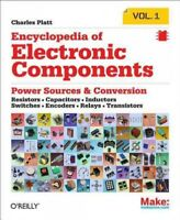 Encyclopedia of Electronic Components, Paperback by Platt, Charles, Brand New...