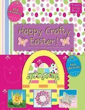 Happy Craft Easter!: Cards and Crafts for Mom and for Dad (Pretty Simple Stuff)