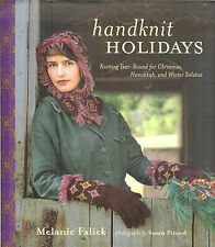 Handknit Holidays: Knitting Year-Round for Christmas,Hanukkah&Winter Solstice HB