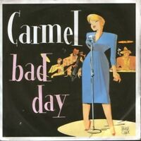 "CARMEL bad day  lament 7"" PS EX/VG uk london LON 29"