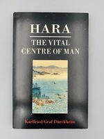 Hara: The Vital Center of Man by Karlfried G. Durkheim (1988, Paperback)