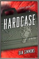 Hardcase by Dan Simmons (Uncorrected Proof) (SOFTCOVER)