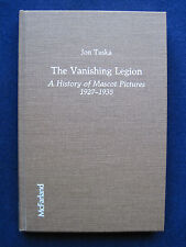 THE VANISHING LEGION A HISTORY OF MASCOT PICTURES by JON TUSKA 1st Ed. Film Ref.