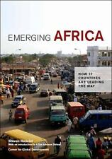 Emerging Africa: How 17 Countries Are Leading the Way, Radelet, Steven, Good Boo