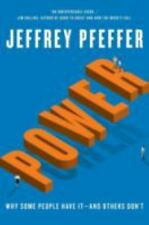 POWER: Why Some People Have It and Others Don't, Pfeffer, Jeffrey -Free Shipping