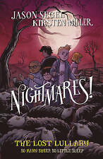 Nightmares! The Lost Lullaby (Nightmares 3), Miller, Kirsten, Segel, Jason | Pap