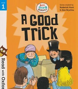 BIFF CHIP AND KIPPER A GOOD TRICK BRAND NEW PAPERBACK BOOK FREE P&P