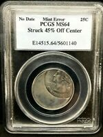 PCGS MS64- 25c ND- Delaware State Quarter Struck 45% Off-Center.