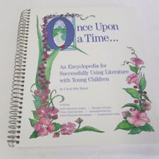 Once upon a Time: Successfully Using Literature W/ Children  by Carol Otis Hurst