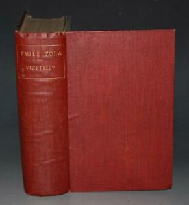 E Vizetelly Emile Zola Novelist & Reformer Account of His Life & Work 1904 1st