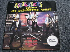 Les Alligators-Chantent Les Chaussettes Noires 4 Track EP-1980 France-Rockabilly