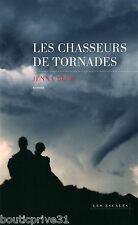 Livre  - LES CHASSEURS DE TORNADES - Jenna Blum