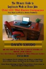 The Ultimate Guide to Legitimate Work at Home Jobs : Over 100+ Well Known...