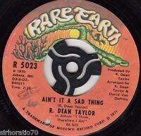 R. DEAN TAYLOR Ain't It A Sad Thing / Back Street 45 - Rare Earth - Soul
