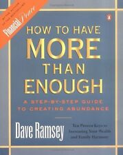 How to Have More than Enough: A Step-by-Step Guide to Creating Abundance by Dave