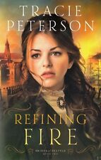 NEW Christian Fiction! Refining Fire (Brides of Seattle #2) - Tracie Peterson