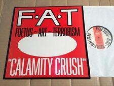 "FOETUS ART TERRORISM - CALAMITY CRUSH - 2-TRACK-12""-VINYL - UK 1984"