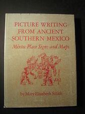 Civilization American Indian: Picture Writing from Ancient Southern Mexico