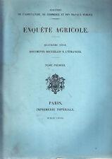 C1 ENQUETE AGRICOLE 1868 Documents Recueillis ETRANGER Complet 3 VOL 2nd Empire