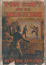 Tom Swift and His Talking Pictures by Victor Appleton FIRST EDITION