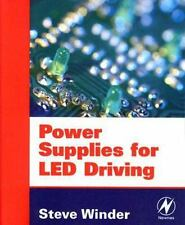 Power Supplies for LED Driving: By Steve Winder