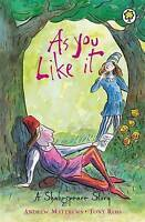 """""""AS NEW"""" As You Like It: Shakespeare Stories for Children, Matthews, Andrew, Boo"""