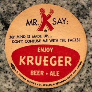 Krueger Mr K 3.5 Beer Coaster My Mind is Made Up