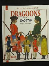 Histoire & Collections: French Dragoons  Volume 1: 1669-1749 - Gorgeous Color