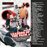 """Benny Foxmore """"Leaders of the Pack 3"""" Classic Hip-Hop Mix (Mixed)"""