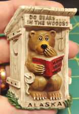 Alaska Magnet Comical Do Bears .... In The Woods? with a bear in outhouse Funny!