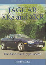 Jaguar XK8 and XKR: Plus XK180 and F-type Concept by John Blunsden (Paperback, 2000)