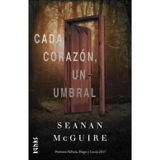 Cada corazon , un umbral  Seanan McGuire